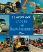 9783898366496: Lexikon der Bagger und Baumaschinen