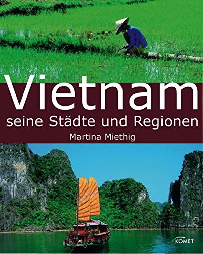 9783898366557: Vietnam Seine Stadte Und Regionen