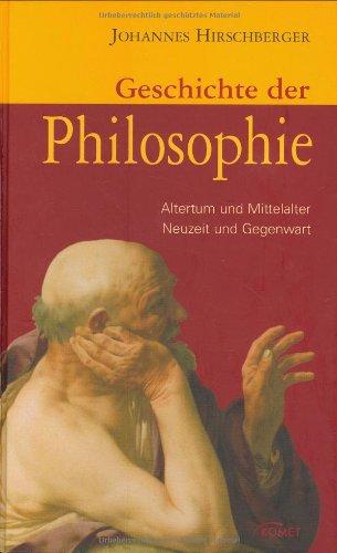 9783898366564: Geschichte der Philosophie: Altertum und Mittelalter, Neuzeit und Gegenwart