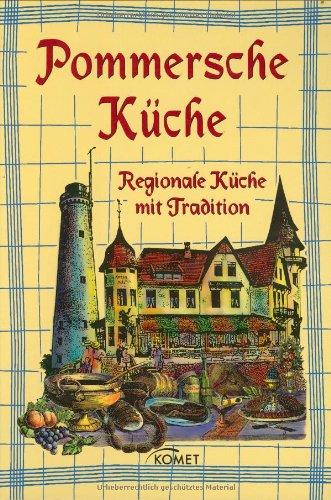 9783898366700: Pommersche Küche: Regionale Küche mit Tradition