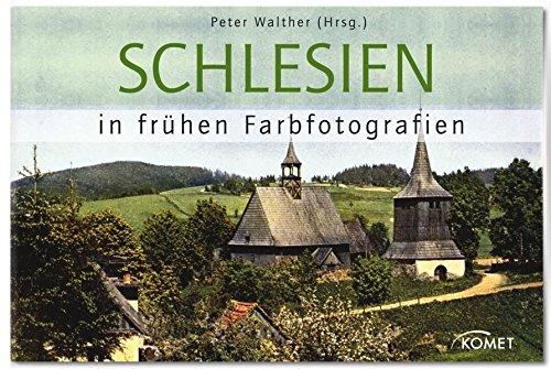 Schlesien in frühen Farbfotografien: Walther, Peter