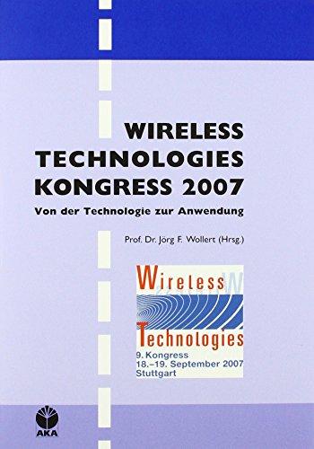 9783898380843: Wireless Technologies Kongress 2007: Von der Technologie zur Anwendung