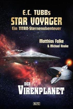 Der Virenplanet E.C.Tubbs Star Voyager: Falke, Matthias / Knoke, Michael