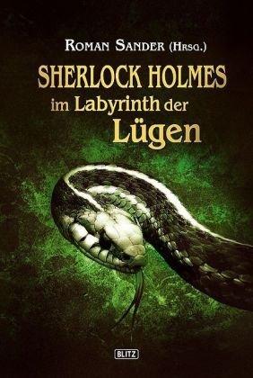 Sherlock Holmes im Labyrinth der Lügen Sherlock Holmes HC 3: Sander, Roman (ed.)