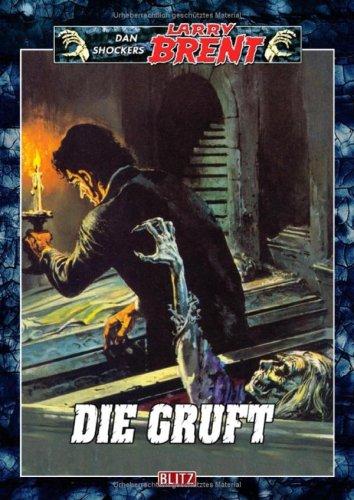 9783898407311: Larry Brent - Band 31 Die Gruft