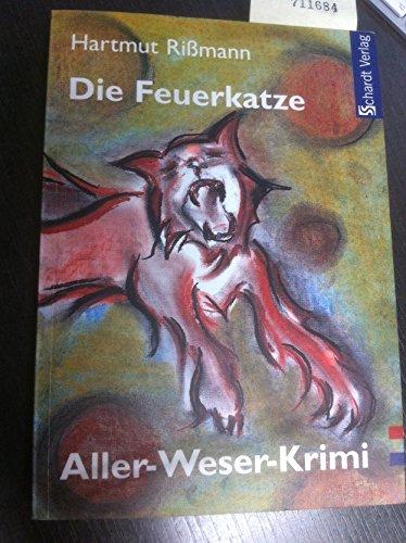 9783898410779: Die Feuerkatze: Aller-Weser-Krimi