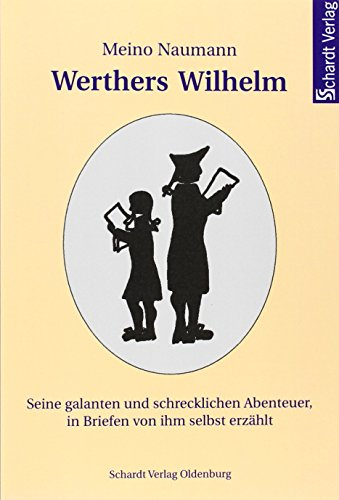 9783898411202: Werthers Wilhelm