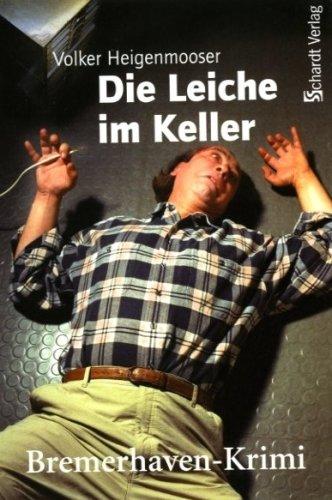 9783898412827: Die Leiche im Keller: Bremerhaven-Krimi