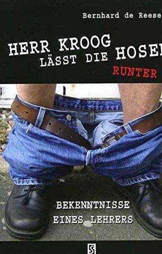 9783898414562: Herr Kroog lässt die Hosen runter