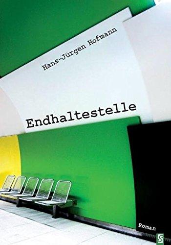 Endhaltestelle: Hans-Jürgen Hofmann