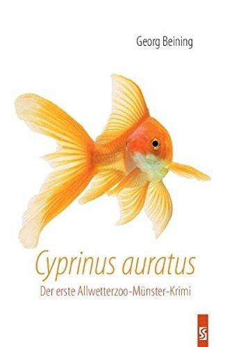 9783898416153: Cyprinus auratus: Der erste Allwetterzoo-Münster-Krimi