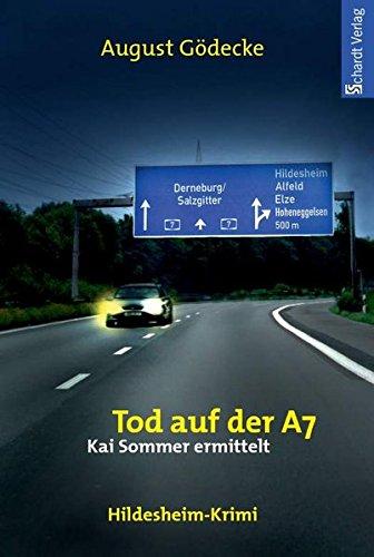 9783898416665: Tod auf der A7: Hildesheim-Krimi