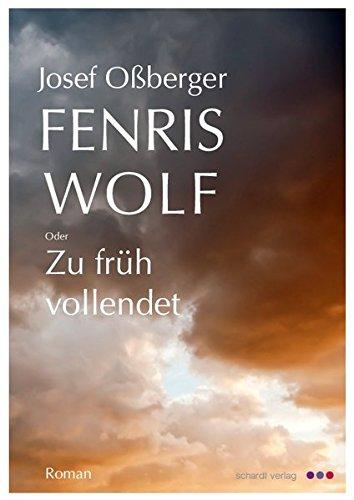 9783898417389: Fenriswolf: oder: Zu früh vollendet. Roman