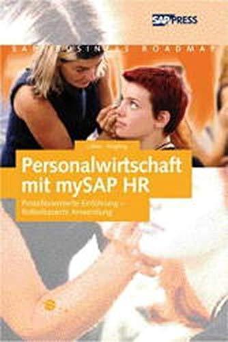 9783898421461: Personalwirtschaft mit mySAP HR. Prozessorientierte Einführung - Rollenbasierte Anwendung. SAP-Business Roadmap.