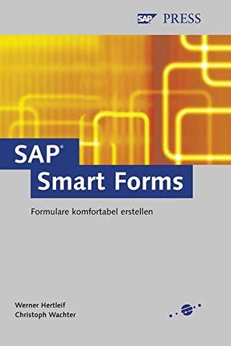 9783898421966: SAP Smart Forms - Formulare komfortabel erstellen