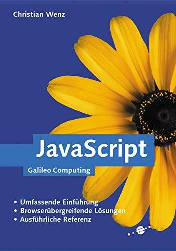 9783898422345: JavaScript - Browserübergreifende Lösungen, mit CD (Galileo Computing)