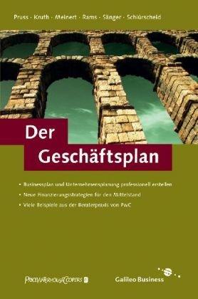 Der Geschäftsplan - Business Plan und Business: PwC Deutsche Revision
