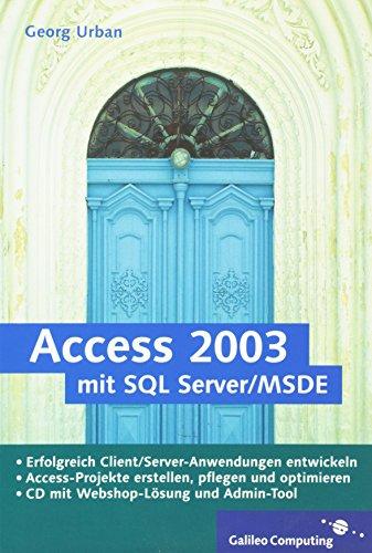 9783898422956: Access mit SQL 2000/MSDE
