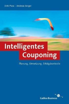 9783898423052: Intelligentes Couponing - Planung, Umsetzung, Erfolgskontrolle