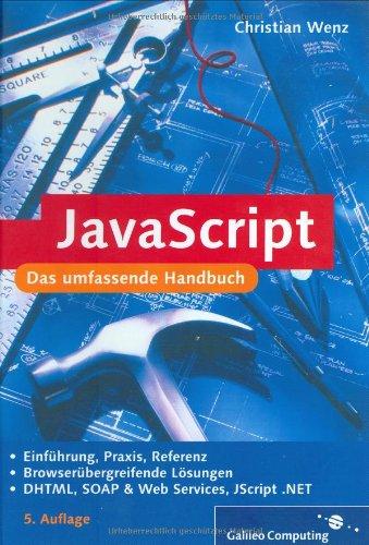 9783898423663: Handbuch JavaScript (Galileo Computing)
