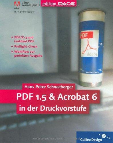 9783898423908: PDF 1.5 und Acrobat 6 in der Druckvorstufe.