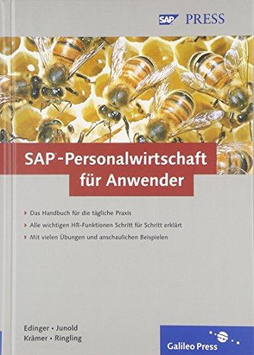 SAP-Personalwirtschaft für Anwender (Gebundene Ausgabe) von Jörg: Jörg Edinger Anja