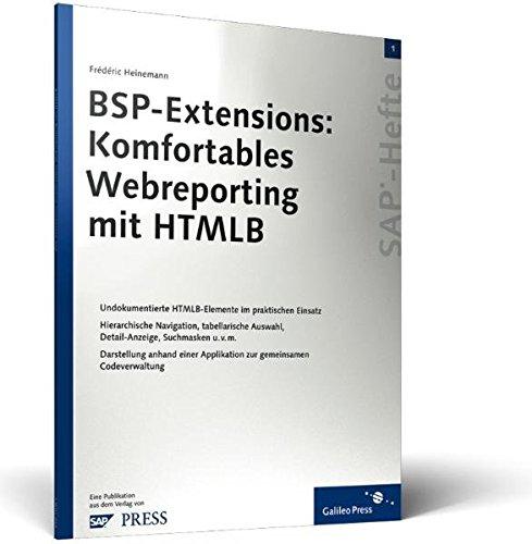 BSP-Extensions: Komfortables Webreporting mit HTMLB: SAP-Heft 1: Frédéric Heinemann