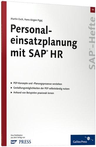 Personaleinsatzplanung mit SAP HR: SAP-Heft 11 (SAP-Hefte): Esch Martin, Figaj