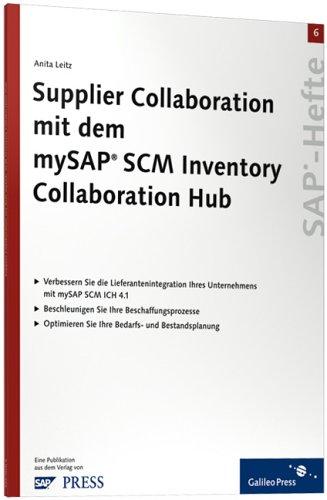 Supplier Collaboration mit dem mySAP SCM Inventory: Leitz, Anita