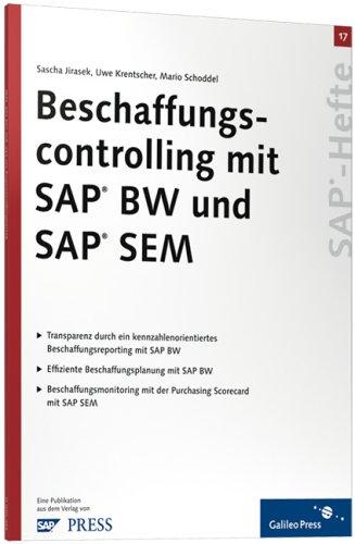 Beschaffungscontrolling mit SAP BW und SAP SEM:
