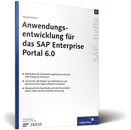 Anwendungsentwicklung für das SAP Enterprise Portal 6.0: Wittwer, Renald