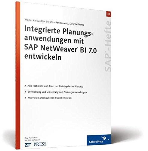 Integrierte Planungsanwendungen mit SAP NetWeaver BI 7.0