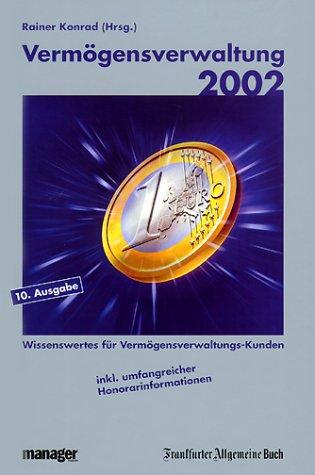 Vermögensverwaltung 2002: Konrad , Rainer
