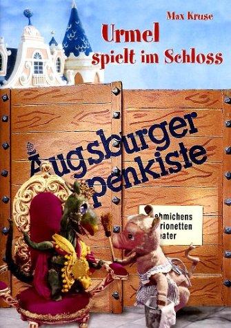 9783898440981: Augsburger Puppenkiste - Urmel spielt im Schloss