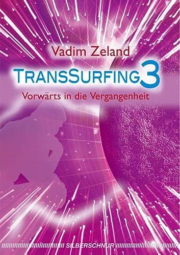 Transsurfing 3: Zeland, Vadim