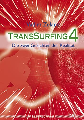 Transsurfing 4: Zeland, Vadim