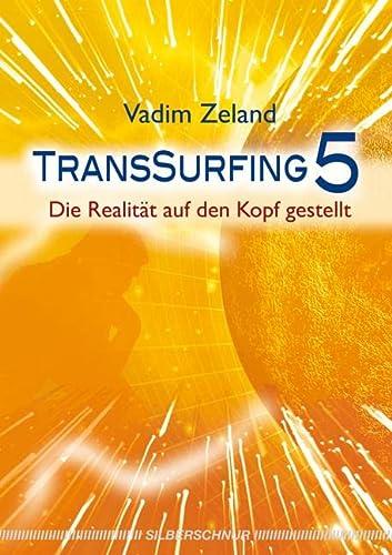 Transsurfing 5: Zeland, Vadim