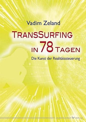 Transsurfing in 78 Tagen: Zeland, Vadim