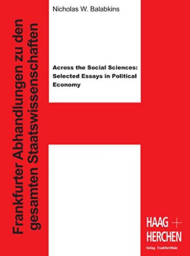 Across the Social Sciences: Selected Essays in Political Economy: Nicholas W. Balabkins