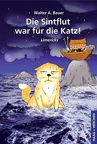 9783898465731: Die Sintflut war für die Katz!: Limericks