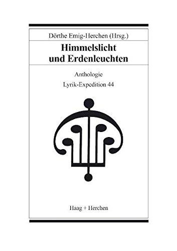 Himmelslicht und Erdenleuchten. Anthologie - Emig-Herchen, Dörthe [Hrsg.]