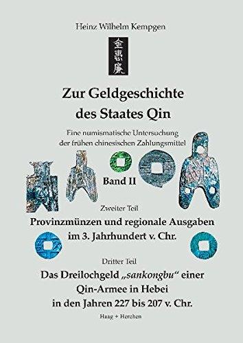 Zur Geldgeschichte des Staates Qin. Band II: Heinz Wilhelm Kempgen
