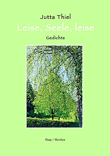9783898466998: Leise, Seele, leise