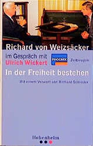 9783898500043: Richard von Weizsäcker im Gespräch. In der Freiheit bestehen