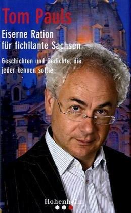 9783898502078: Eiserne Ration f�r fichilante Sachsen: Geschichten und Gedichte, die jeder kennen mu�