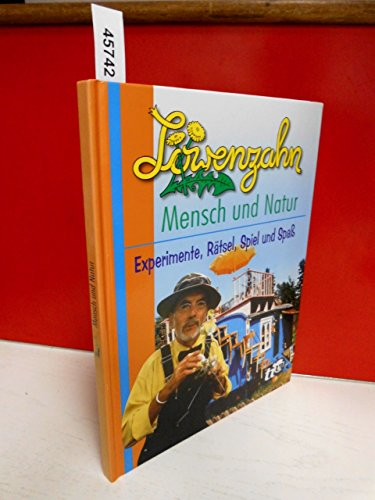 9783898510080: Löwenzahn, Mensch und Natur (Livre en allemand)