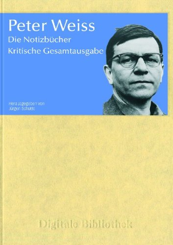Die Notizbücher: Kritische Gesamtausgabe(= Digitale Bibliothek 149). CD-ROM: Weiss, Peter