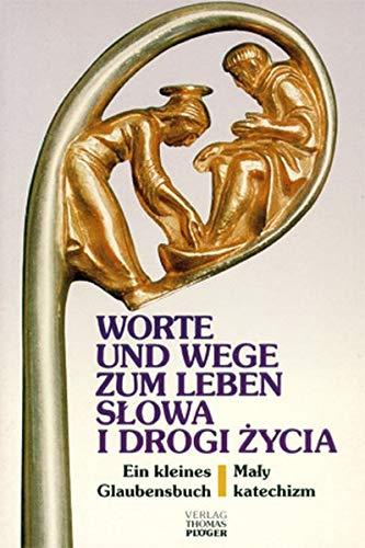 Worte und Wege zum Leben /Slowa i: Andreas Baur; Wilhelm