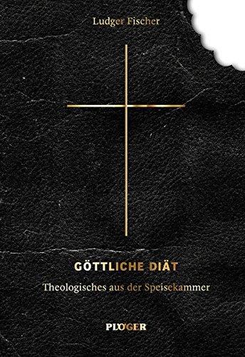 9783898572996: Fischer, L: Göttliche Diät