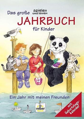 9783898580632: (spielen und lernen) Das große 'spielen und lernen' Jahrbuch für Kinder, Ausgabe 2003